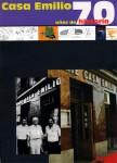 Casa Emilio, 70 años de historia